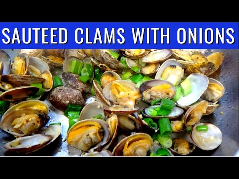 Quick and Easy Sauteed Clam with Onions | Ginisang Halaan | Lutong Pinoy Recipe
