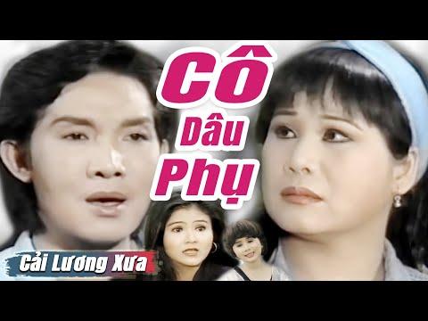 Cải Lương Xưa : Cô Dâu Phụ - Vũ Linh Tài Linh Thanh Ngân | cải lương xã hội hay nhất