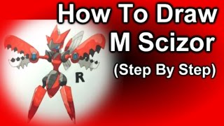 How To Draw Mega Scizor Step By Step