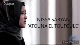 Download Atouna El Toufoule Nissa Sabyan 1 hour
