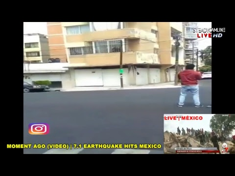 7.1 Earthquake Hits Mexico  - Video of LIVE COVERAGE