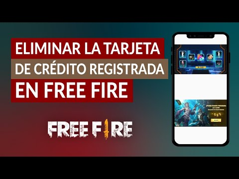 Cómo Eliminar la Tarjeta de Crédito Registrada en Free Fire en iPhone o Android