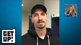 Zlatan Ibrahimovic has a special message for Michelle Beadle | Get Up! | ESPN