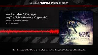Hard-Tex & Outrage - The Night Is Generous (Original Mix)