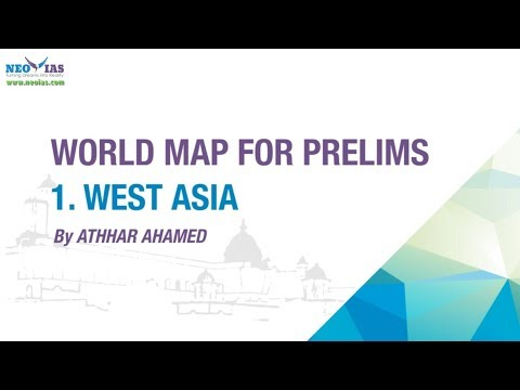 West Asia Map | World Map For UPSC IAS Prelims