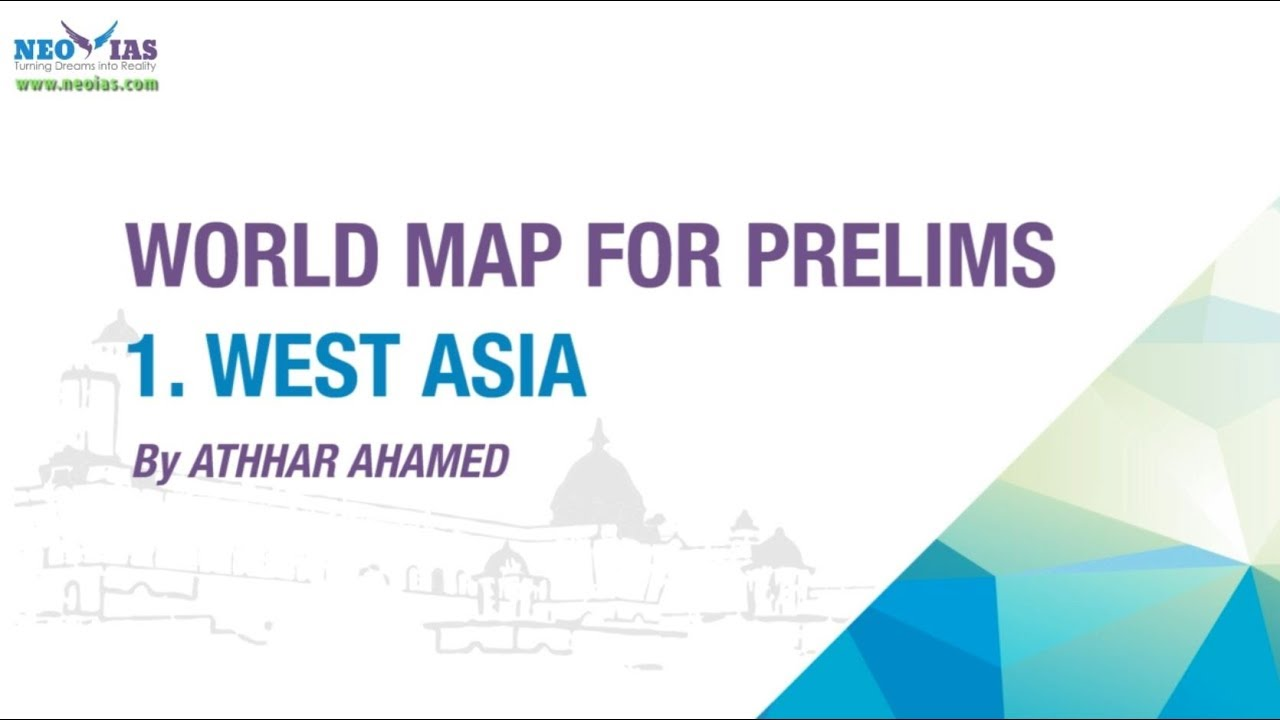 West asia map world map for upsc ias prelims youtube west asia map world map for upsc ias prelims gumiabroncs Images