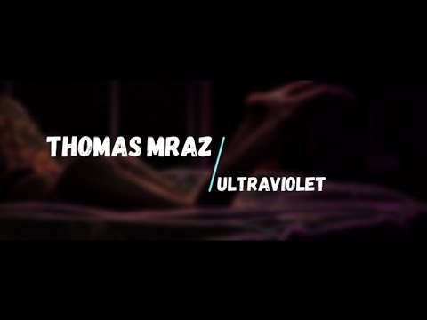 Thomaz Mraz - Ultraviolet (Субтитры)