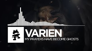 Repeat youtube video Varien - My Prayers Have Become Ghosts [Monstercat EP Release]