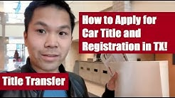 How to Apply for a Car Title and Registration in Texas (Transfer Title after Moving/Sale!)