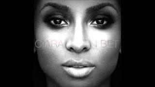 Ciara I Bet (Audio)