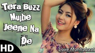 Tera Buzz Mujhe Jeene Na De   Tujhpe Hi Focus Hai   Badshah  Bollywood Song