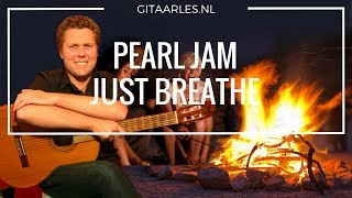 Pearl Jam Just Breathe gitaarles leren tokkelen gitaar akkoorden guitar chords finger picking