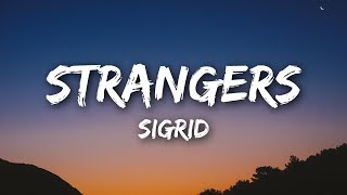 Sigrid - Strangers (Lyrics / Lyrics Video)