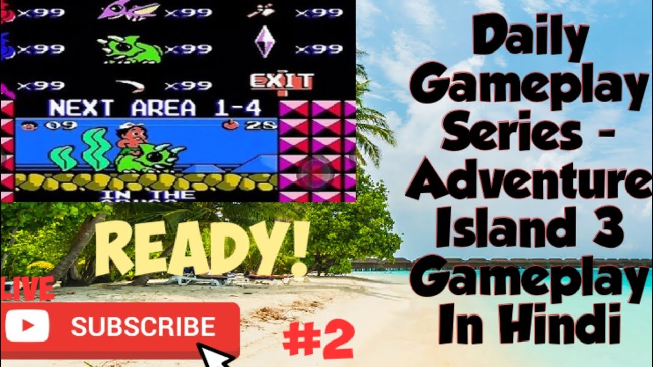 Daily Gameplay Series - ADVENTURE  ISLAND 3 Part 2