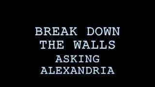 Скачать ASKING ALEXANDRIA BREAK DOWN THE WALLS