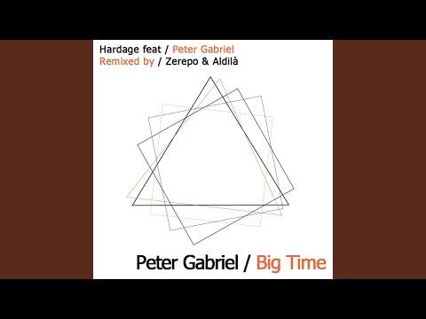 Big Time feat. Peter Gabriel (Aldila' & Zerepo Remix)