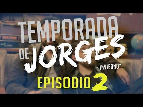 Temporada de Jorges - Episodio 2