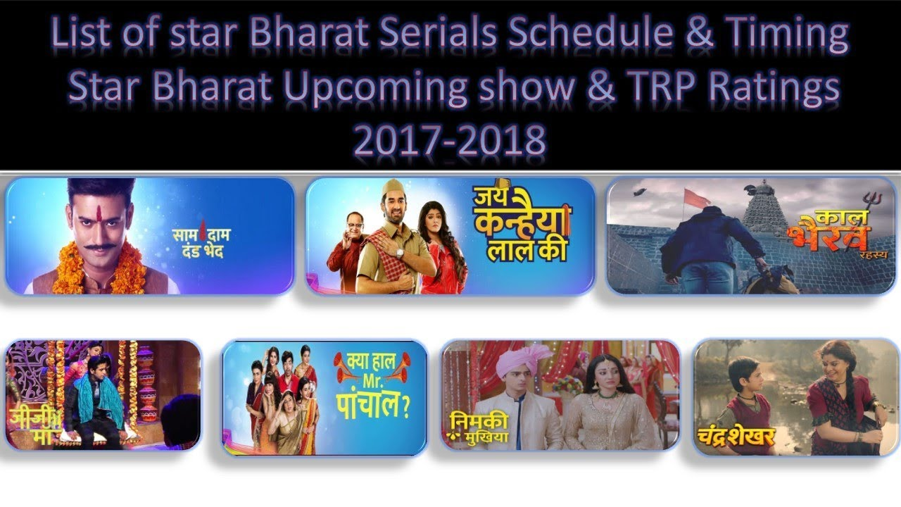 List of Star Bharat Serials Show schedule and Timings Star Bharat Currently  Broad Cast Serials