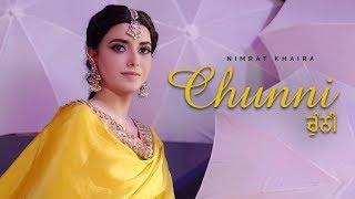 Chunni | Nimrat Khaira | New Punjabi Song 2019 | Tohar | Latest Punjabi Songs 2019 | Gabruu