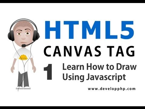 HTML5 Canvas Tag Tutorial Learn to Draw and Animate Using Javascript