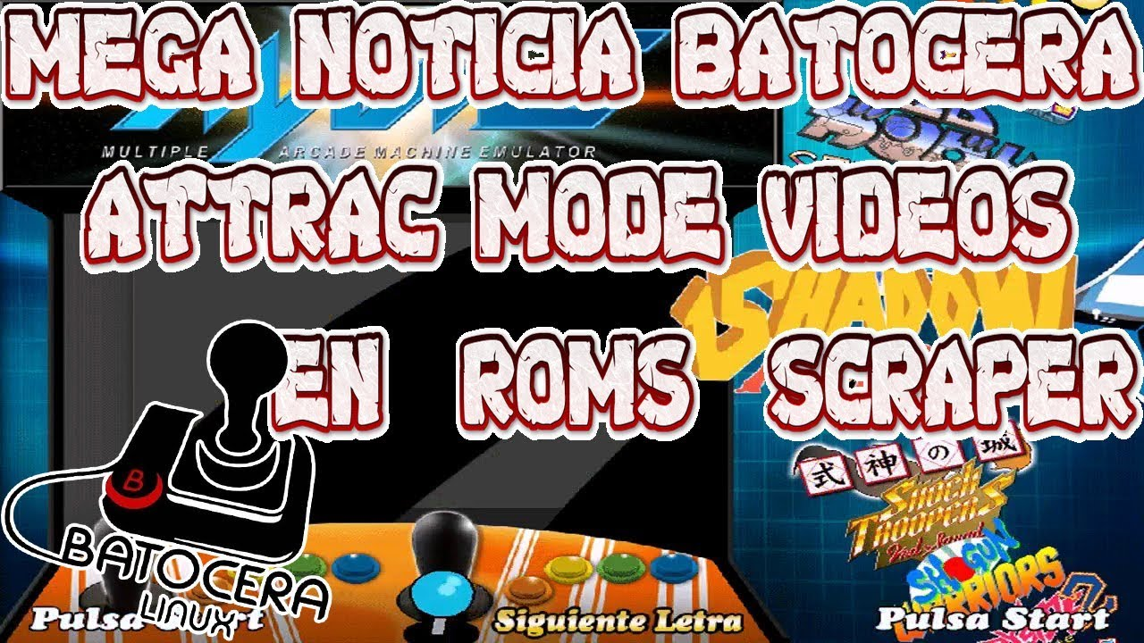 Batocera 5 22 attrac mode al fin video en Cada Roms La muerte de Retropie