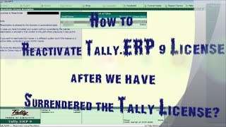 How to Reactivate Tally ERP 9 License after Surrendered it?