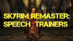 Skyrim Remaster: Speech Trainers