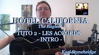 Hotel California - Tuto 2/6 - Intro Accords Tab (sans Barrés) - Guitare Débutant - The Eagles