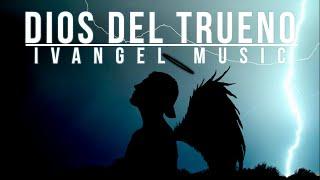 TIENEN MIEDO A LOS RAP-PLAYS | IVANGEL MUSIC | DIOS DEL TRUENO