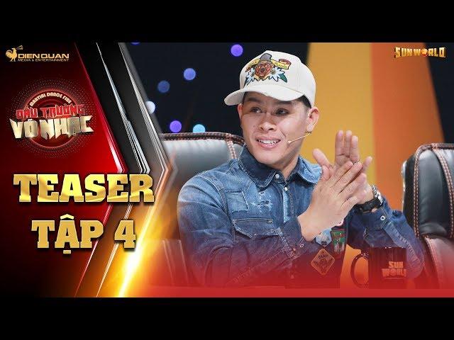 Đấu trường võ nhạc   teaser tập 4: giám khảo John Huy Trần và điểm số khiến ai cũng ngỡ ngàng