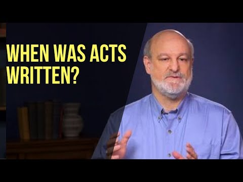 When Was Acts Written?