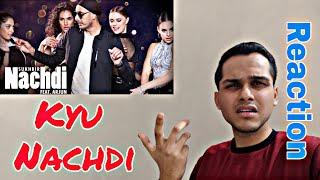 Punjabi Reaction on Nachdi   Sukhbir   Feat. Arjun   Reaction by NSR VLOGS