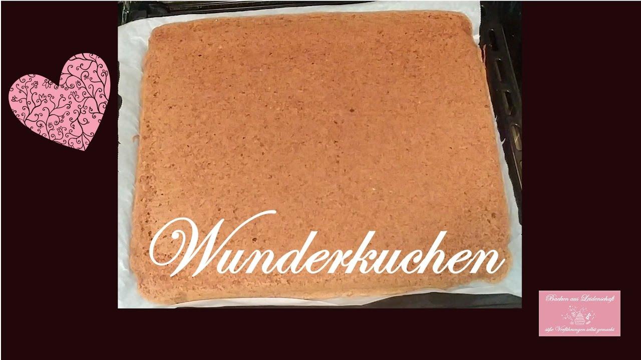 Wunderkuchen Einfaches Sehr Leckeres Grundrezept Fur Torten Und
