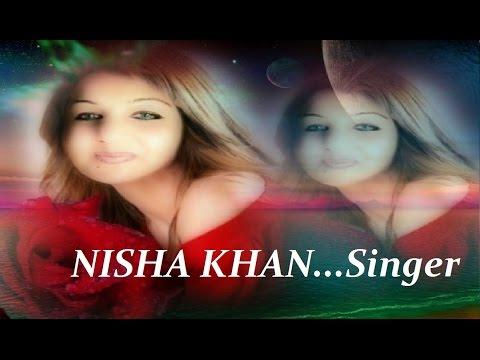 NISHA Sing's.. Na Jaana...