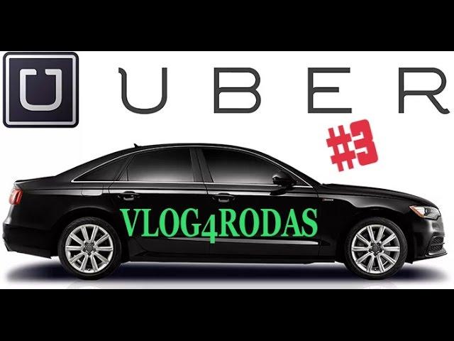 Vlog 4 Rodas #3 - Uberx no Sabado!