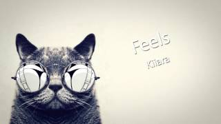 Kiiara - Feels (AWAY Remix)