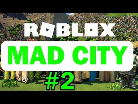 Roblox [2] (MAD CITY) [грабим (банки?)]