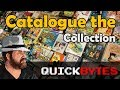 ✅How To Catalogue Your Collection - QuickBYTES
