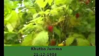 Khutba Jumma:21-12-1984:Delivered by Hadhrat Mirza Tahir Ahmad (R.H) Part 2/4