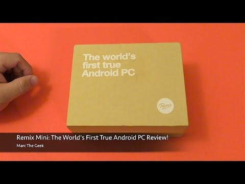 Remix Mini: The Worlds First Android PC Review