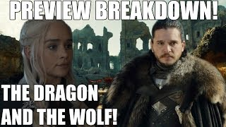 Game of Thrones Season 7 The Dragon and The Wolf Finale Preview Breakdown