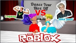 LOGANG VS JAKE PAULERS DANCE BATTLE+DUO ROUTINE |ROBLOX DANCE YOUR BLOX OFF