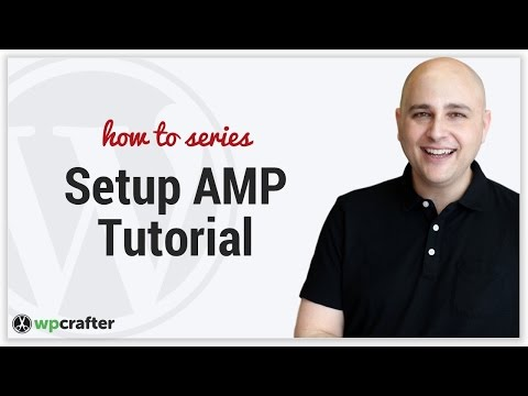 How To Add AMP To Your WordPress Website - Accelerated Mobile Pages