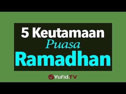 5 Keutamaan Puasa di Bulan Ramadhan