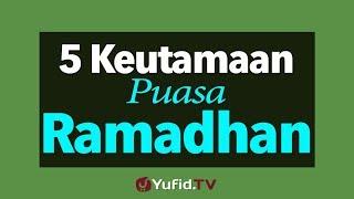 Download Video 5 Keutamaan Puasa di Bulan Ramadhan MP3 3GP MP4