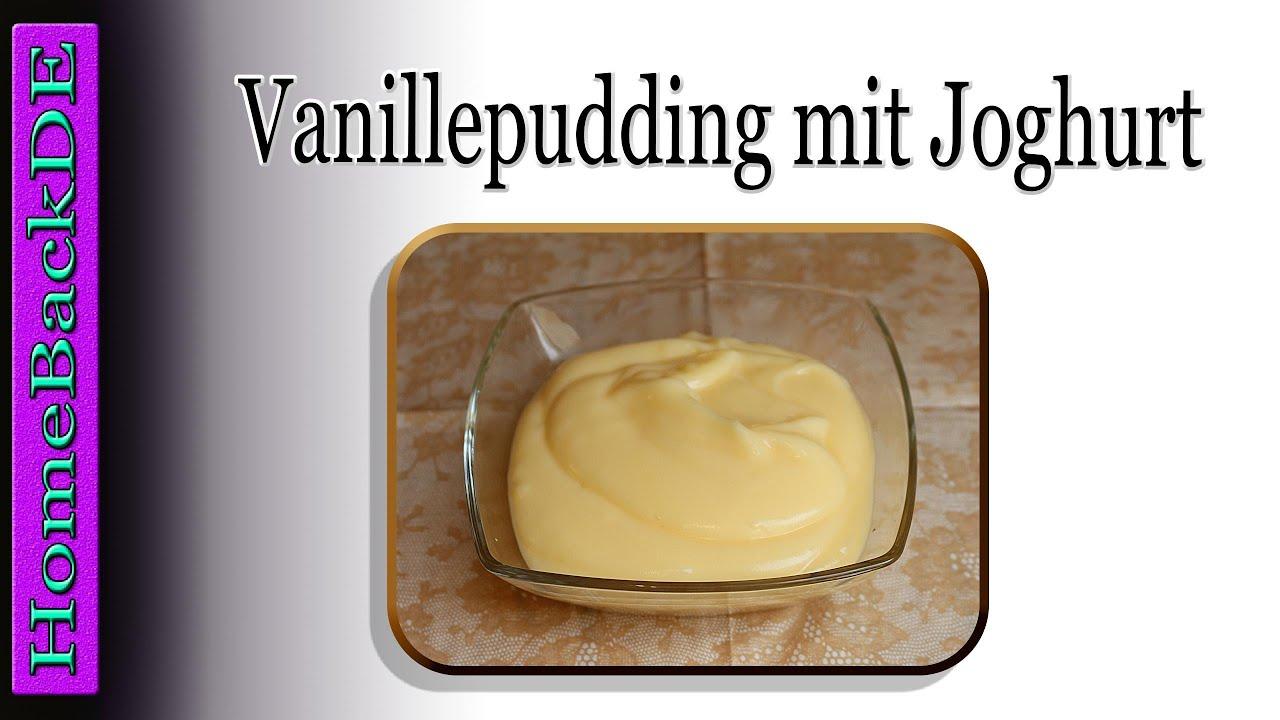 Vanillepudding Vanillepudding Mit Joghurt Zubereitung Von