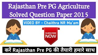 Rajasthan Pre PG Msc Agriculture Entrance Exam Solved Question Paper 2015  Agriculture & GK