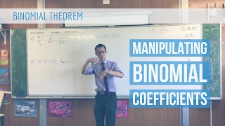 Manipulating Binomial Coefficients (1 of 2: Basic examples)