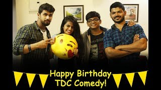 TDC Comedy : Happy Birthday TDC Comedy