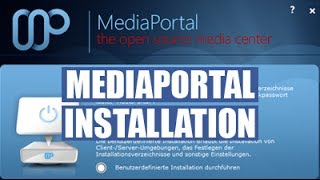 MediaPortal Installation German / Deutsch - Video Tutorial